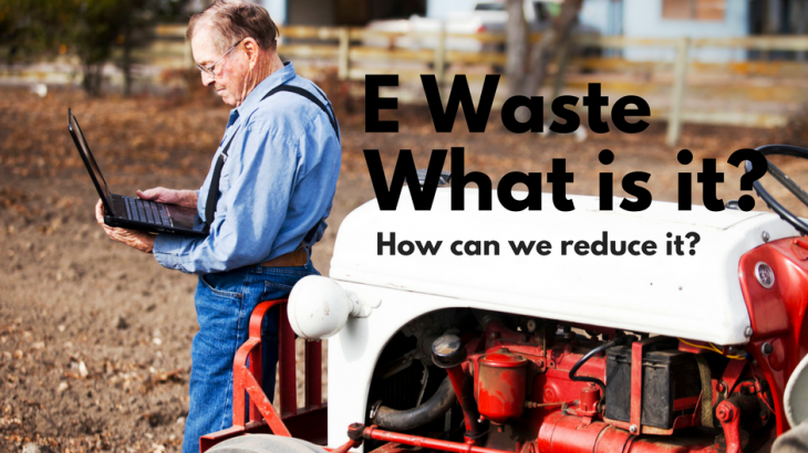 What is E Waste?