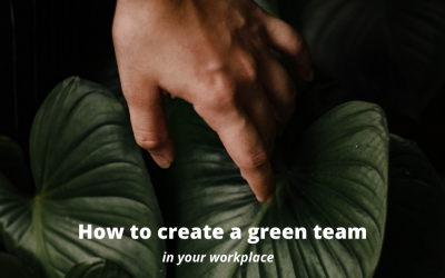 How to build a Green Team
